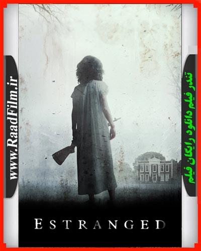 دانلود فیلم Estranged 2015