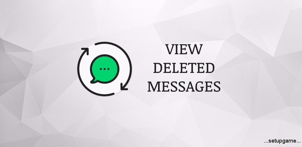 دانلود WA Delete for Everyone | View Deleted Messages Pro 3.6 – برنامه نمایش پیام ها حذف شده واتس آپ اندروید !