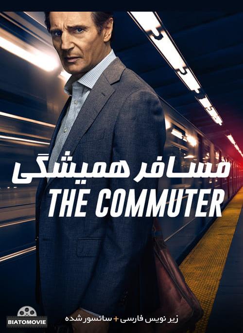 دانلود فیلم The Commuter 2018 مسافر همیشگی با زیرنویس فارسی