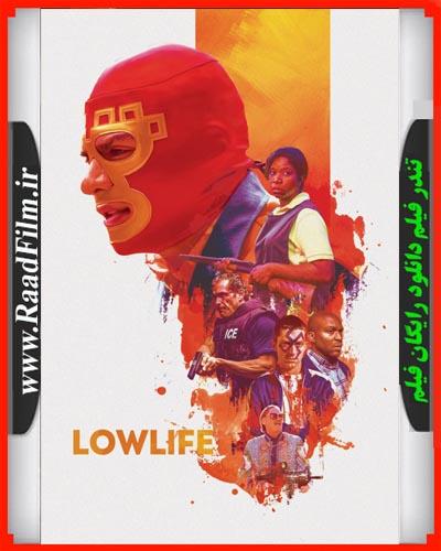 دانلود فیلم Lowlife 2017