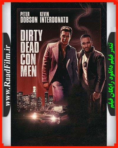 دانلود فیلم Dirty Dead Con Men 2018