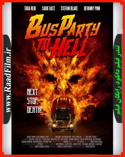 دانلود فیلم Party Bus to Hell 2017