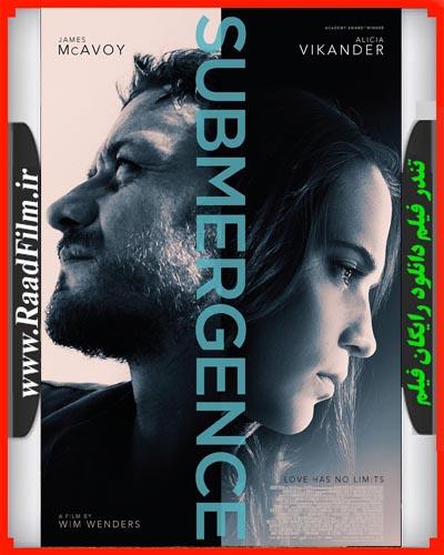 دانلود فیلم Submergence 2017