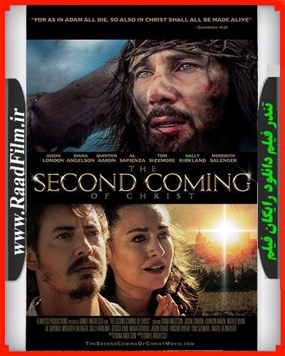 دانلود فیلم The Second Coming of Christ 2018