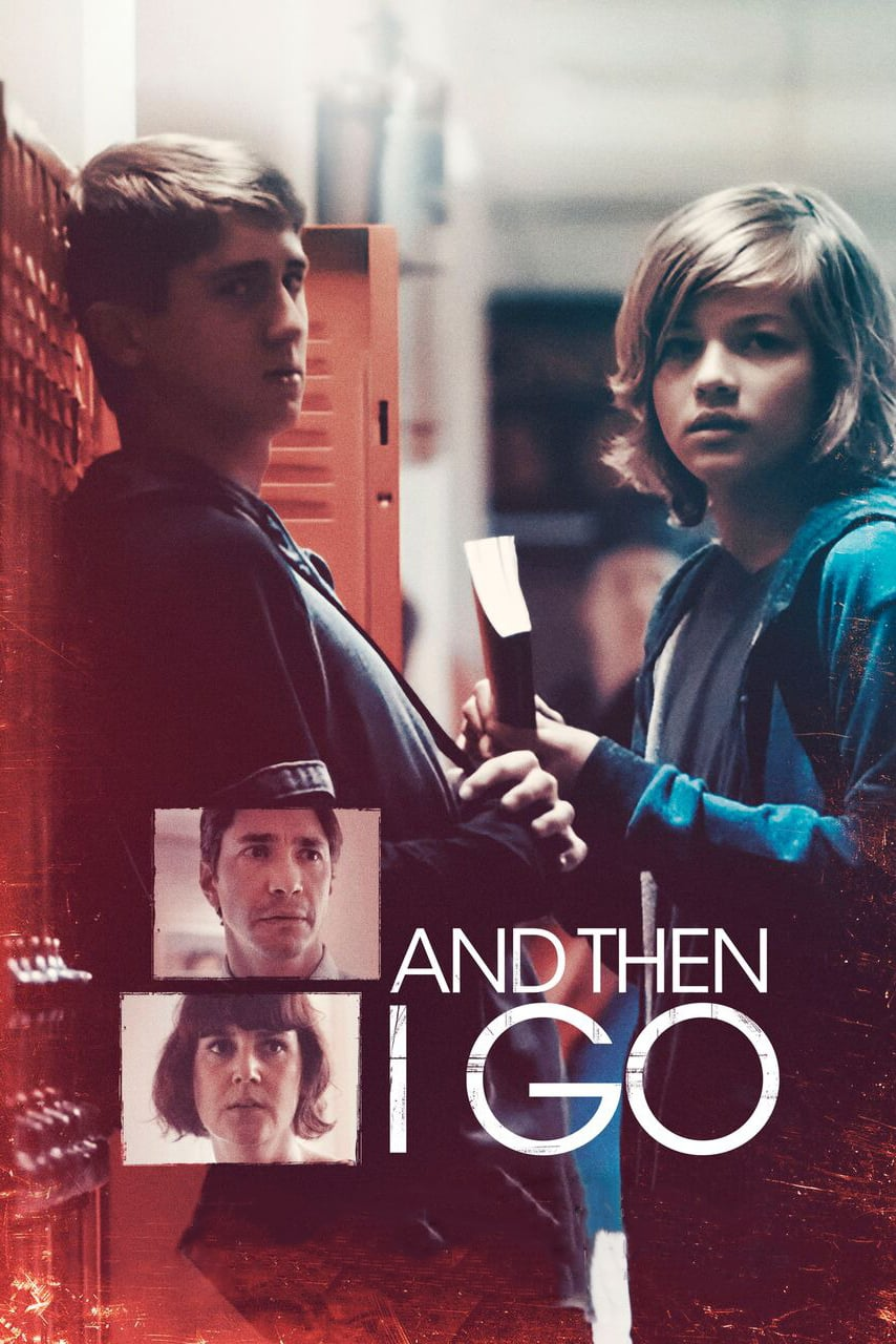 دانلود فیلم And Then I Go 2017