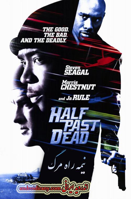 دانلود فیلم دوبله فارسی نیمه راه مرگ Half Past Dead 2002