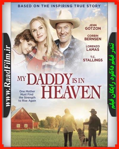 دانلود فیلم My Daddy8217s in Heaven 2017