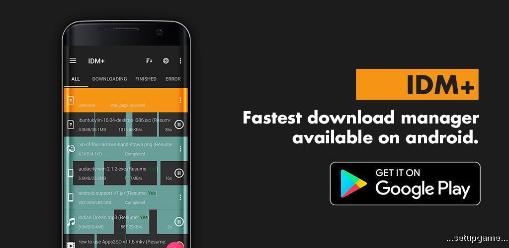 دانلود IDM+: Fastest download manager 7.1 - برنامه مدیریت و افزایش سرعت دانلود اندروید