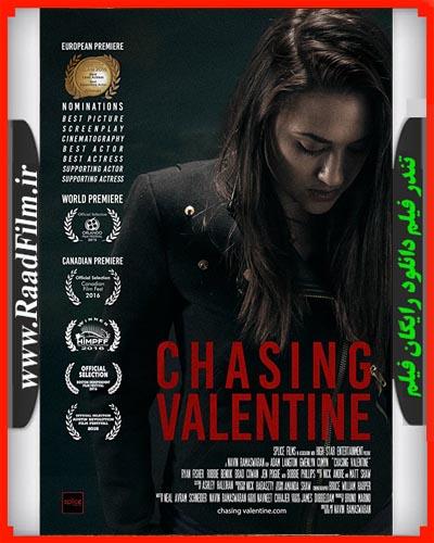دانلود فیلم Chasing Valentine 2015