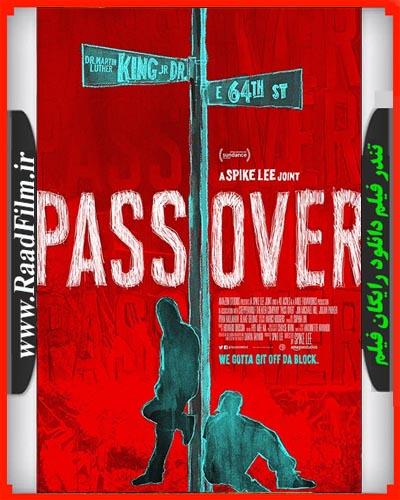 دانلود فیلم Pass Over 2018