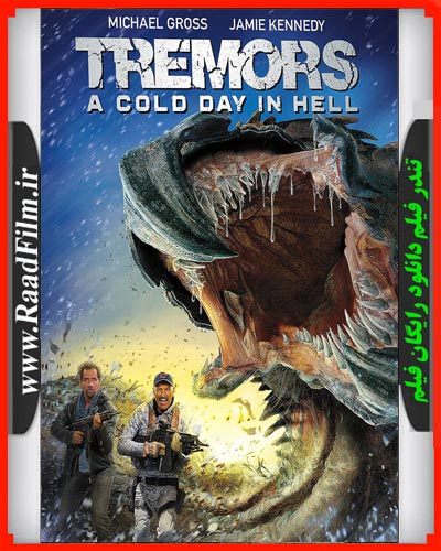 دانلود فیلم Tremors A Cold Day in Hell 2018