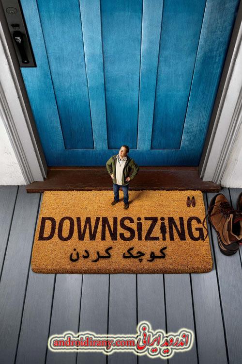 دانلود فیلم دوبله فارسی کوچک کردن Downsizing 2017