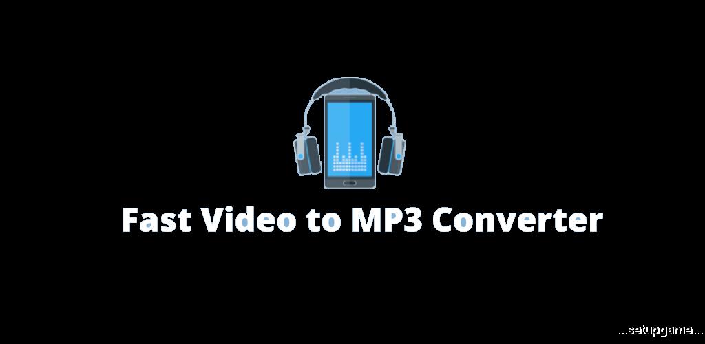 دانلود Fast Video to MP3 Converter Premium 1.4 - مبدل سریع فایل ویدئویی به صوتی اندروید !