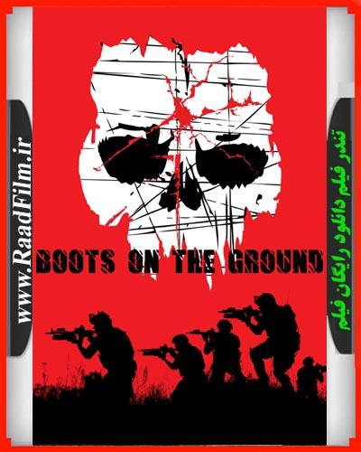 دانلود فیلم Boots on the Ground 2017