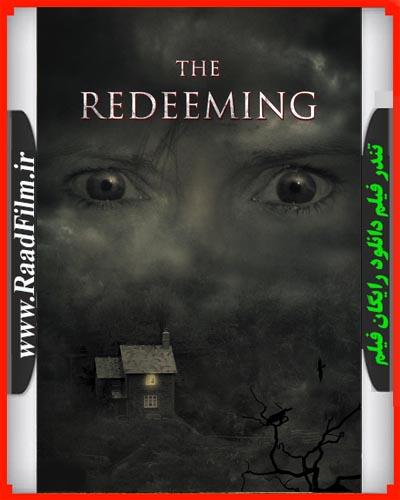 دانلود فیلم The Redeeming 2018