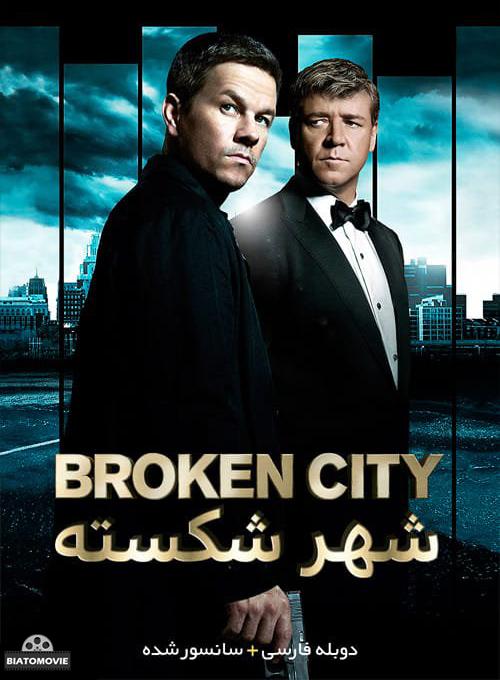 دانلود فیلم Broken City 2013 شهر شکسته با دوبله فارسی