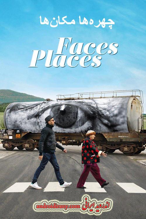 دانلود مستند دوبله فارسی چهرهها مکانها Faces Places 2017