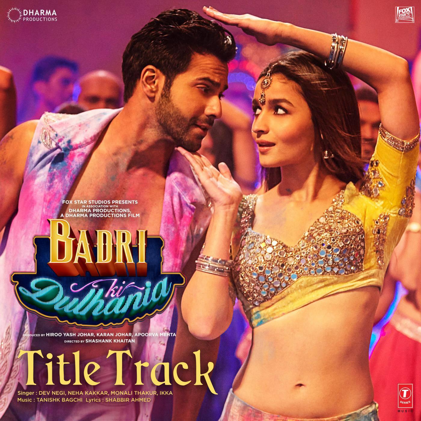 موزیک ویدیو های فیلم Badrinath Ki Dulhania 2017