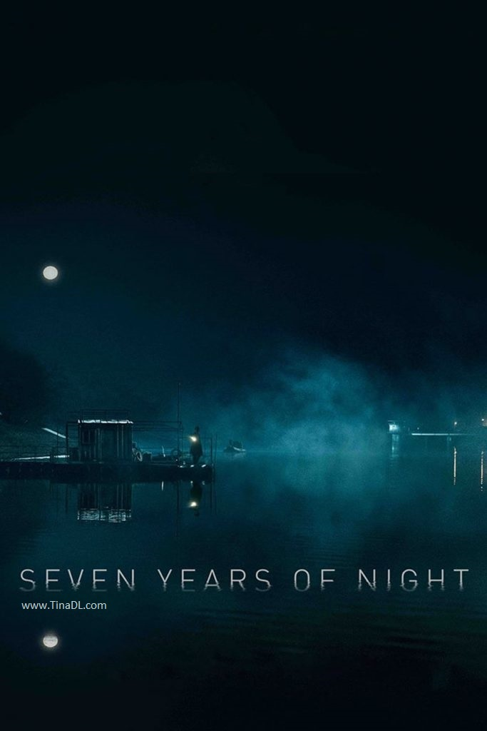 دانلود فیلم سینمایی Seven Years Of Night