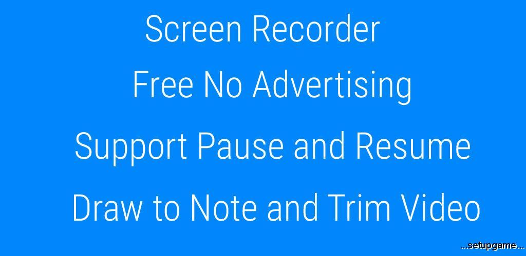 دانلود Screen Recorder - Free No Ads 1.1.5.9 - رکوردر صفحه اندروید !