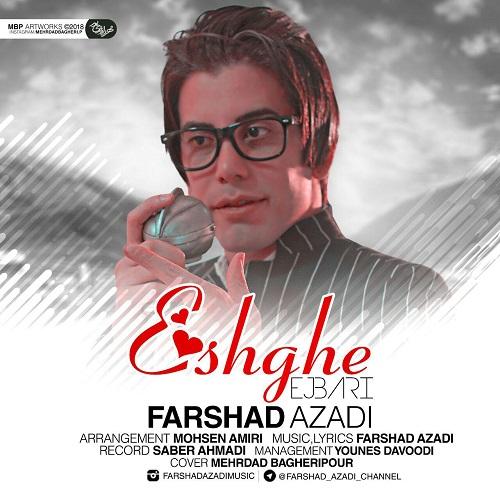 http://rozup.ir/view/2550450/Farshad-Azadi-Eshghe-Ejbari.jpg
