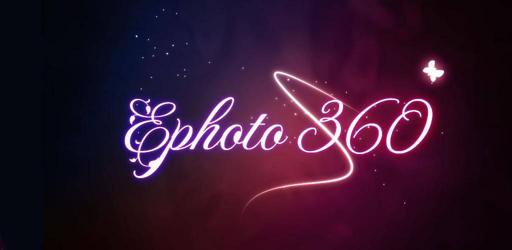 دانلود Ephoto 360 - Photo Effects - برنامه ویرایش و افکت گذاری روی تصاویر برای اندروید