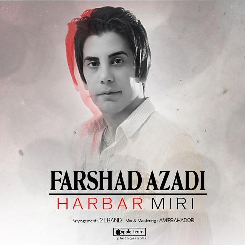 http://rozup.ir/view/2557550/Farshad-Azadi-Harbar-Miri.jpg