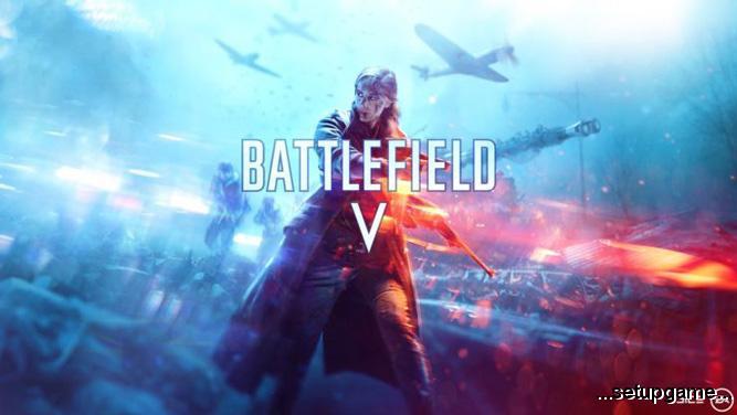 سیستم مورد نیاز اجرای بازی Battlefield V اعلام شد