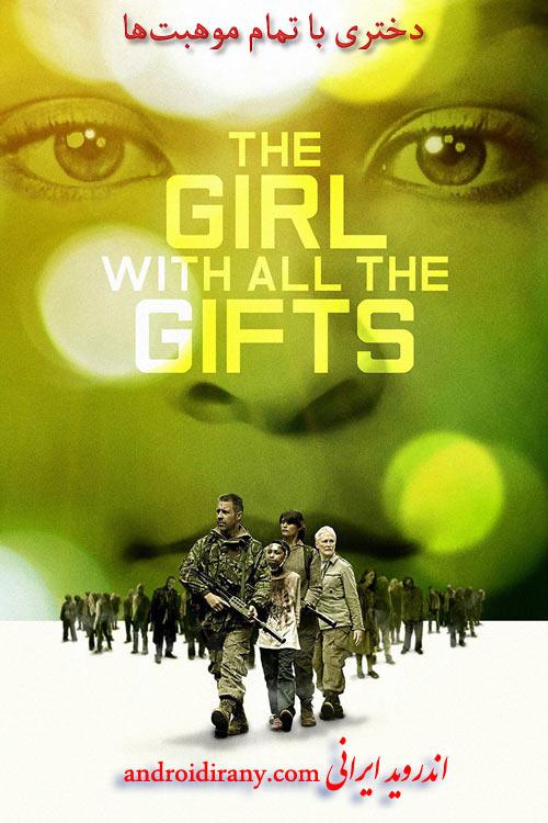 دانلود فیلم دوبله فارسی دختری با تمام موهبتها The Girl with All the Gifts 2016