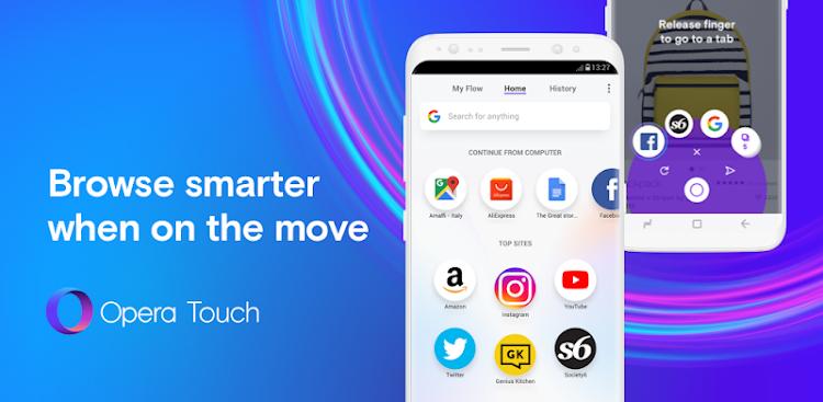 دانلود Opera Touch - مرورگر فوق سریع اپرا تاچ برای اندروید