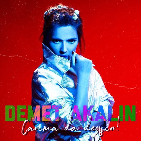 متن آهنگ Canima Da Degsin از Demet Akalin
