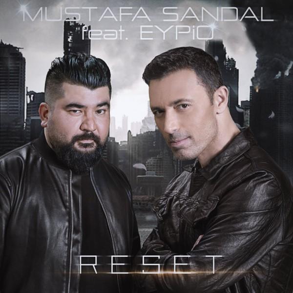 متن آهنگ Reset از Mustafa Sandal با همراهی Eypio