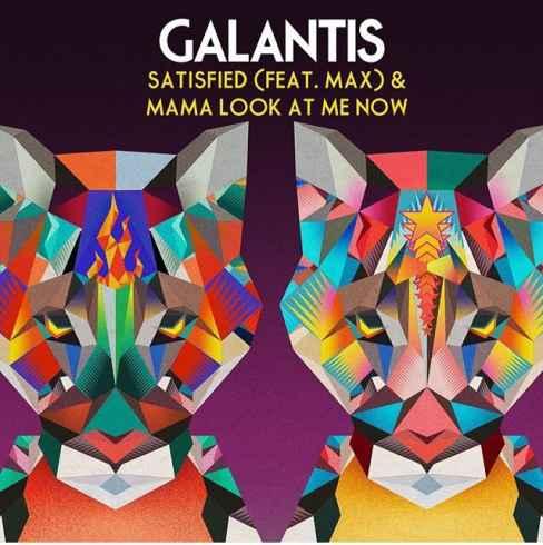 متن آهنگ Satisfied از Galantis با همراهی MAX