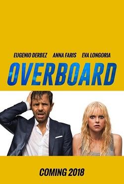 دانلود فیلم Overboard 2018 با زیرنویس فارسی