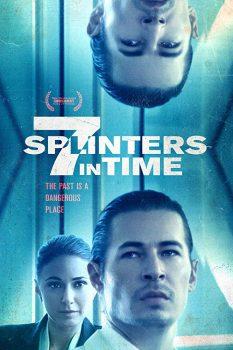 دانلود فیلم Seven Splinters In Time 2018 با زیرنویس فارسی