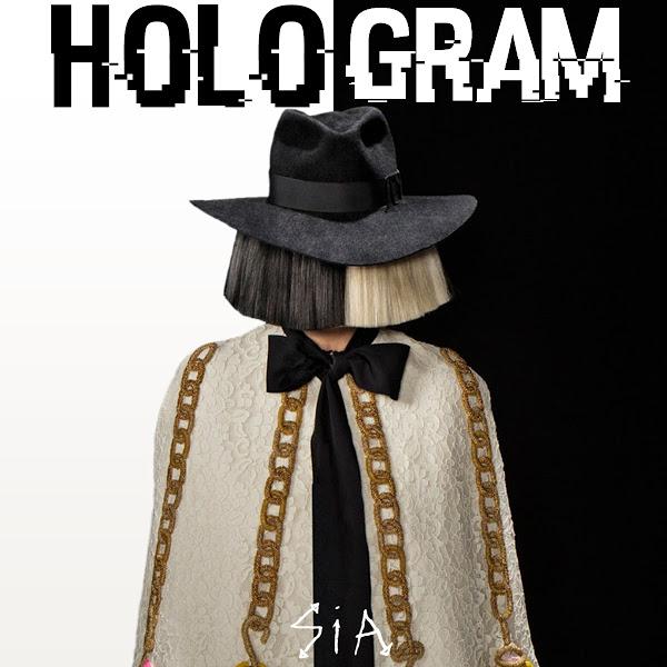 متن آهنگ Hologram از Sia