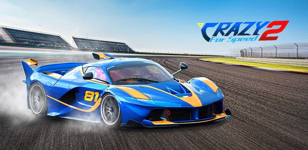 دانلود Crazy for Speed 2 - بازی مسابقه ای دیوانه سرعت 2 برای اندروید