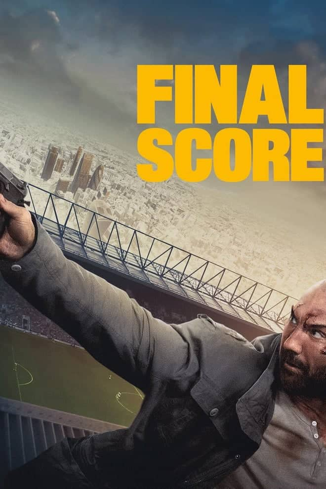 دانلود فیلم Final Score 2018 با زیرنویس فارسی