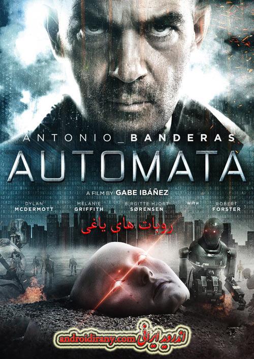 دانلود دوبله فارسی فیلم روبات های یاغی Automata 2014
