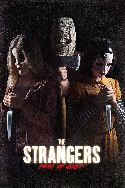 دانلود فیلم The Strangers Prey At Night 2018