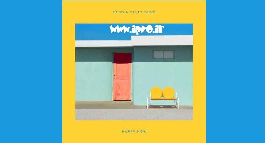 دانلود آهنگ جدید Zedd & Elley Duhe به نام Happy Now