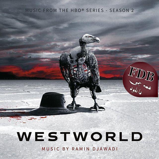 دانلود آلبوم موسیقی فصل دوم سریال Westworld اثری از Ramin Djawadi