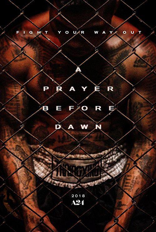 دانلود فیلم نیایش قبل از سپیده دم A Prayer Before Dawn 2017