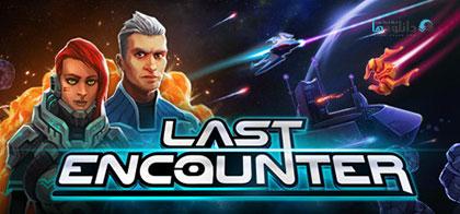 دانلود بازی Last Encounter  برای کامپیوتر