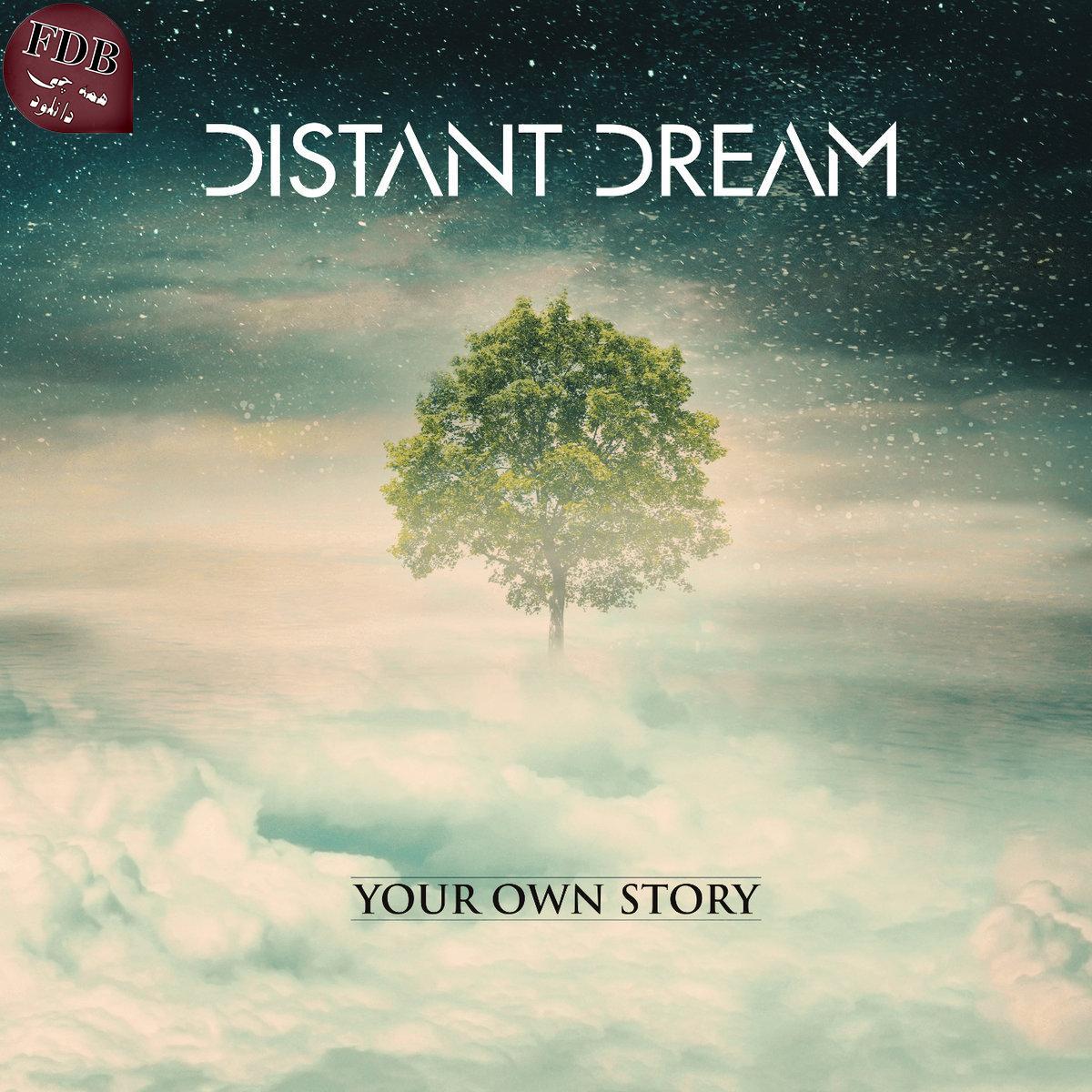 دانلود آلبوم موسیقی Your Own Story اثری از Distant Dream