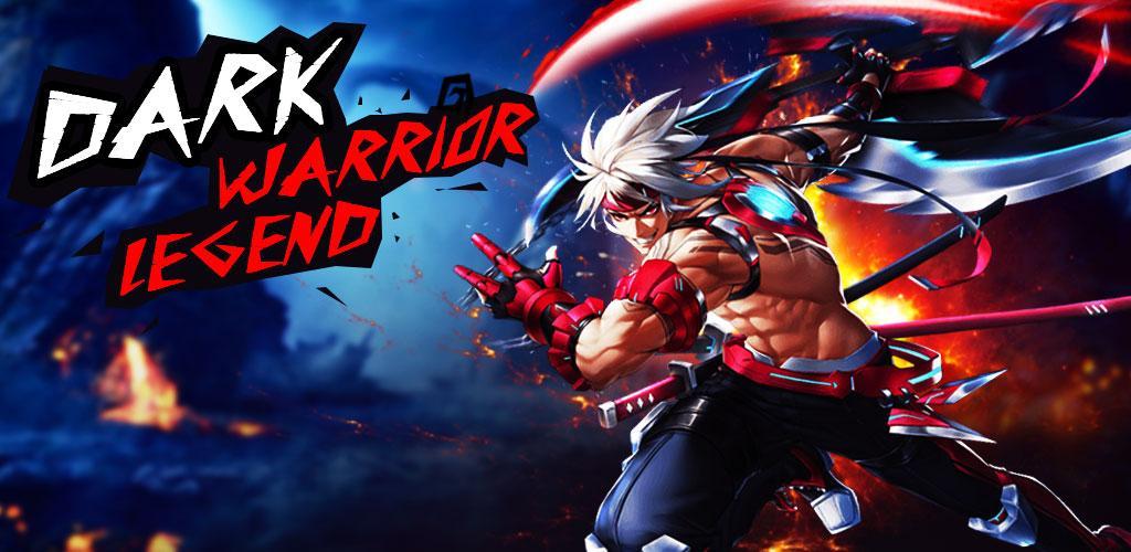 دانلود Dark Warrior Legend - بازی اکشن افسانه جنگجوی تاریکی برای اندروید