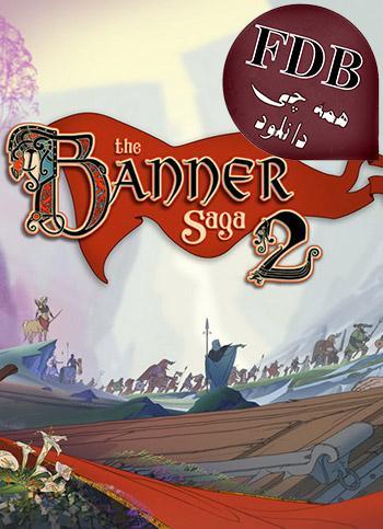 دانلود بازی The Banner Saga 2 + Update v2.55.47-CODEX برای کامپیوتر
