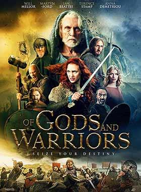 دانلود فیلم Of Gods And Warriors 2018 با زیرنویس فارسی