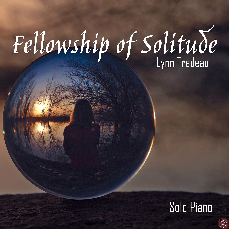 دانلود آلبوم موسیقی Fellowship of Solitude اثری از Lynn Tredeau