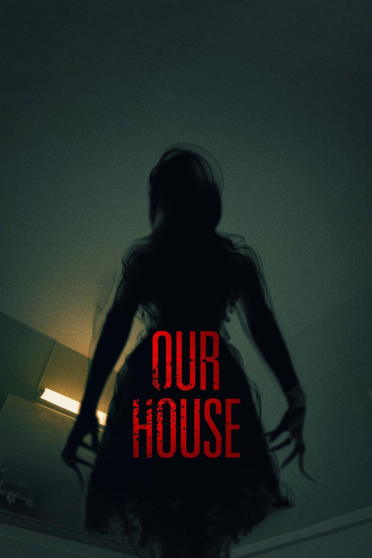 دانلود فیلم Our House 2018 با زیرنویس فارسی